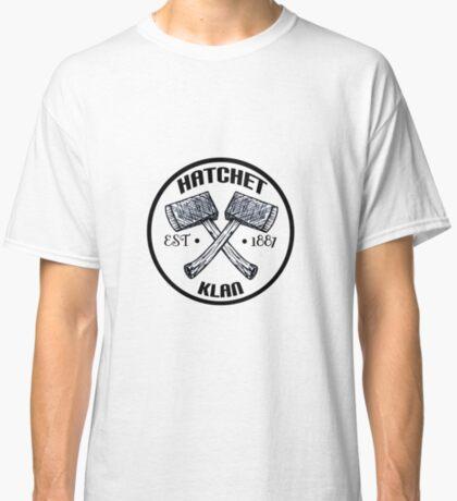 Hatchet Klan Classic T-Shirt