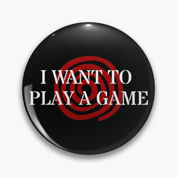 Ich möchte ein Spiel spielen - SAW Button
