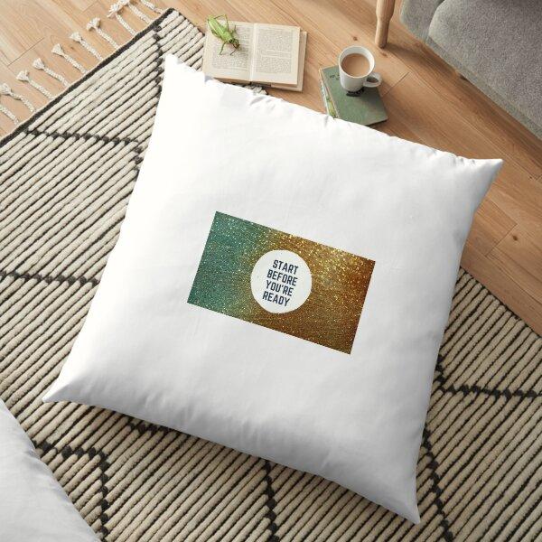 Got an idea? Stop overthinking, just run with it Floor Pillow
