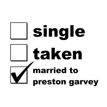 Single. Taken. Married to Preston Garvey by NoniRose