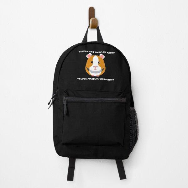 Funny guinea pigs make me happy People make me head hurt,Gift Idea For Guinea Pig Backpack