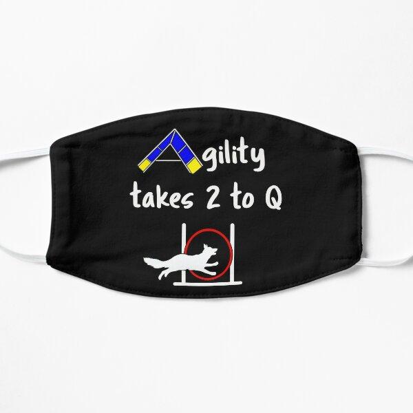 Dog Agility - takes 2 to Q Flat Mask