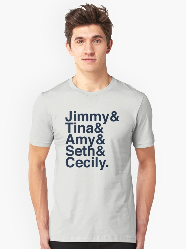 Jimmy& Tina& Amy& Seth& Cecily. Unisex T-Shirt Front