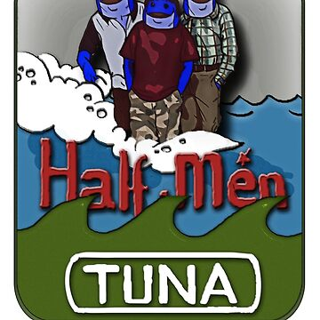 Tuna Half-men by sensameleon