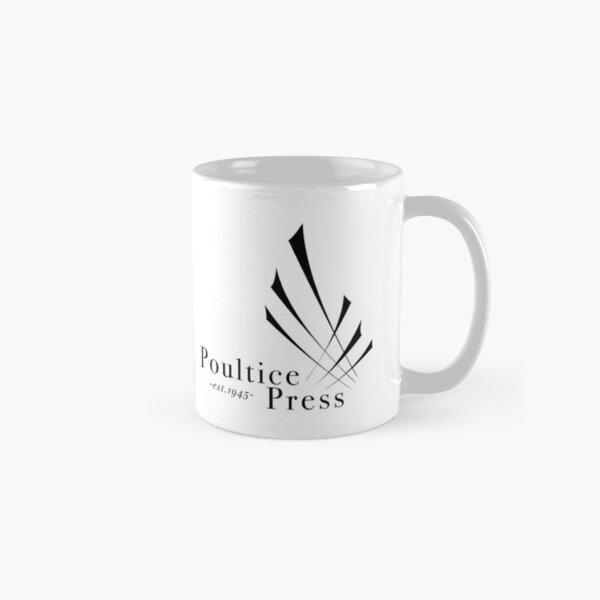 Poultice Press Classic Mug