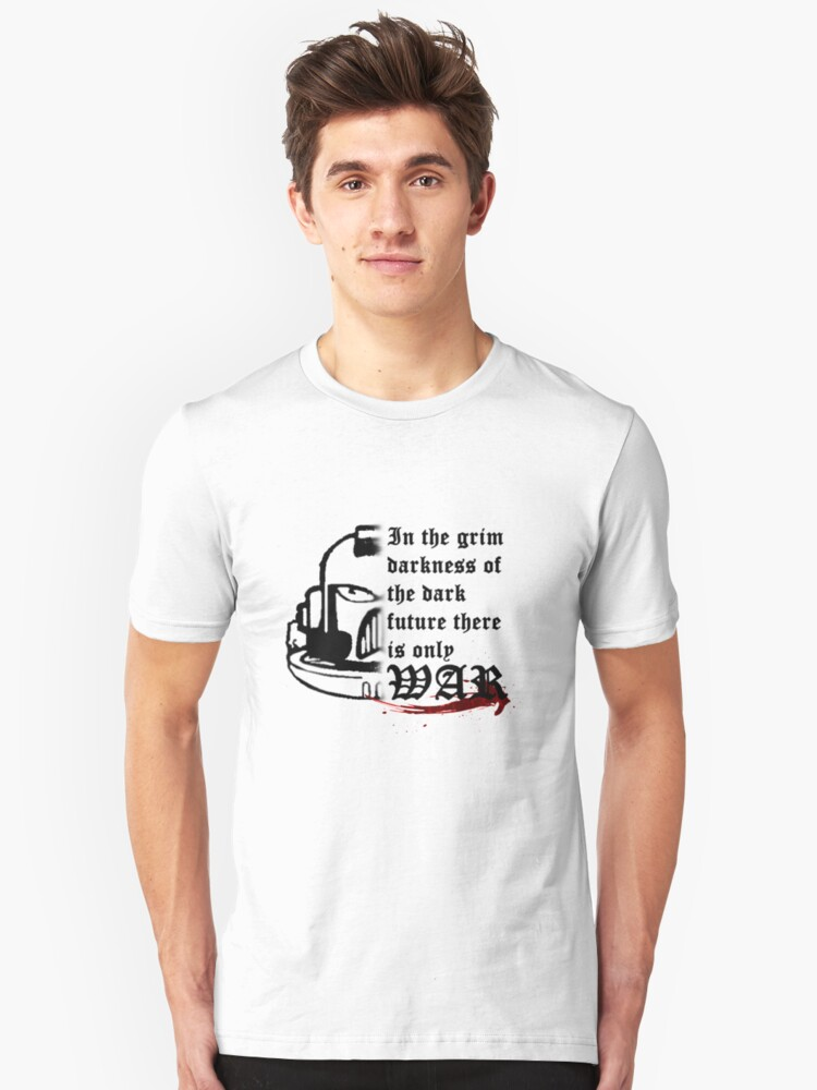 There is only WAR Unisex T-Shirt Front