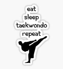 Eat, Sleep, Taekwondo, Repeat Sticker