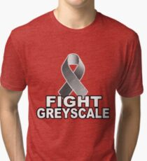 Fight Greyscale - DARK Tri-blend T-Shirt