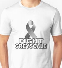 Fight Greyscale - DARK Unisex T-Shirt