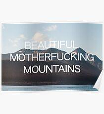 Beautiful Motherfucking Mountains Poster