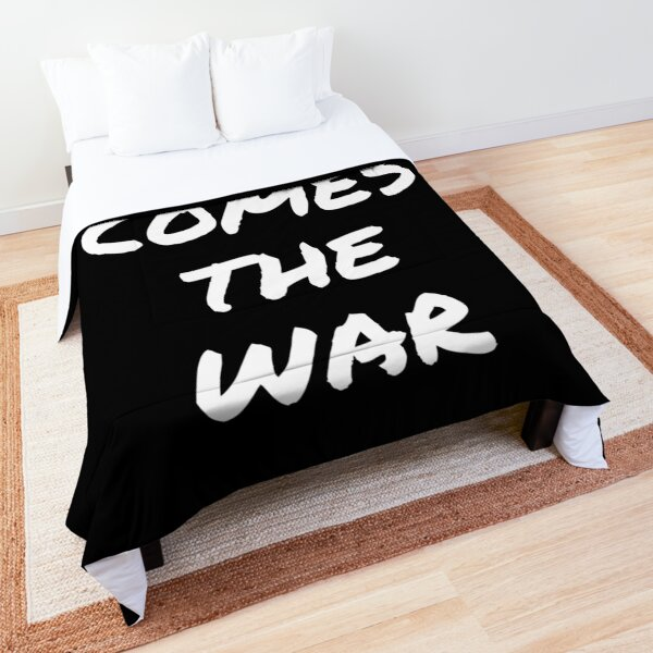 Here Comes The War Comforter