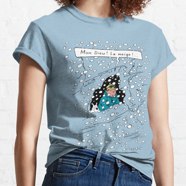 Mon Dieu ! La Neige ! Classic T-Shirt
