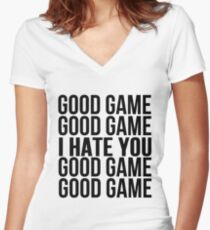 Good Game I Hate You Women's Fitted V-Neck T-Shirt