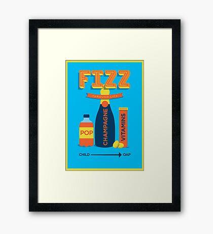 Fizz through life Framed Print