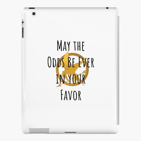Puissent les chances être toujours en votre faveur Coque rigide iPad