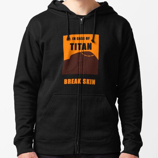 In Case of Titan Break Skin Zipped Hoodie