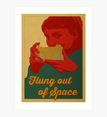 Flung Out of Space Art Print