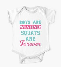 Boys Are Whatever Squats Are Forever (Pink, Blue) One Piece - Short Sleeve