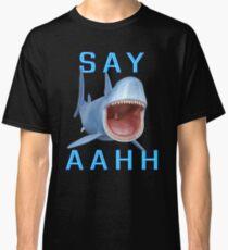 Say Aahh .. a sharks tale Classic T-Shirt