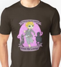 """""""The Dead Are Way More Organized Than The Living"""" T-Shirt"""