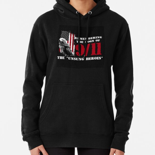 Remembering the Dogs of 9/11- 9/11 Rescue Dogs Pullover Hoodie
