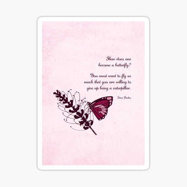 Become a Butterfly Pink Sticker