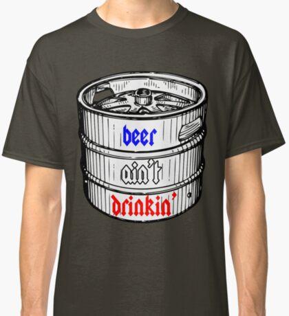 beer shirt. Classic T-Shirt