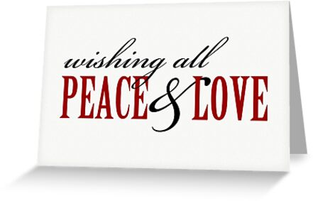 Wishing all peace and love holiday christmas card greeting wishing all peace and love holiday christmas card by red addiction m4hsunfo Images
