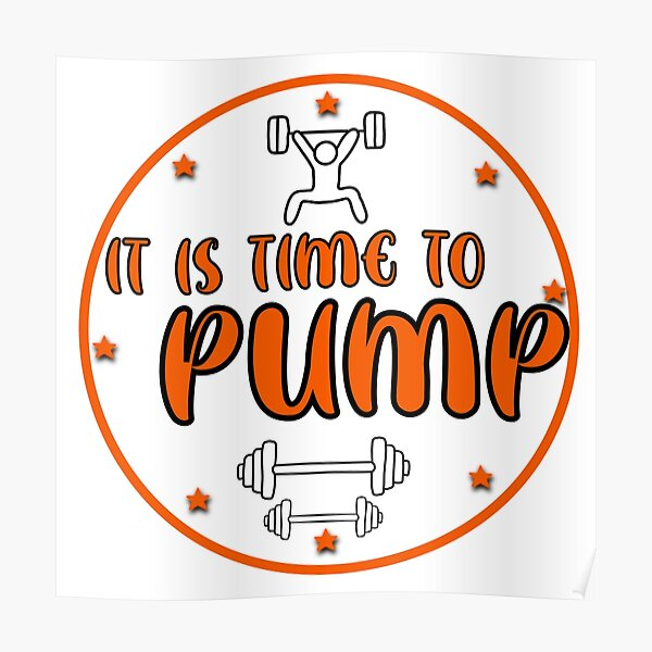 it is time to pump! motivational workout bodypump logo. - orange  Poster