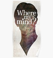 """""""Where is my mind?"""" Two Poster"""
