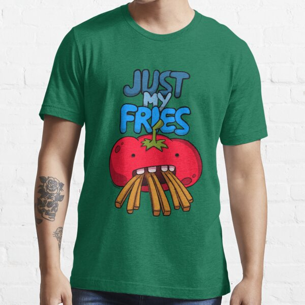 Just My Fries Essential T-Shirt