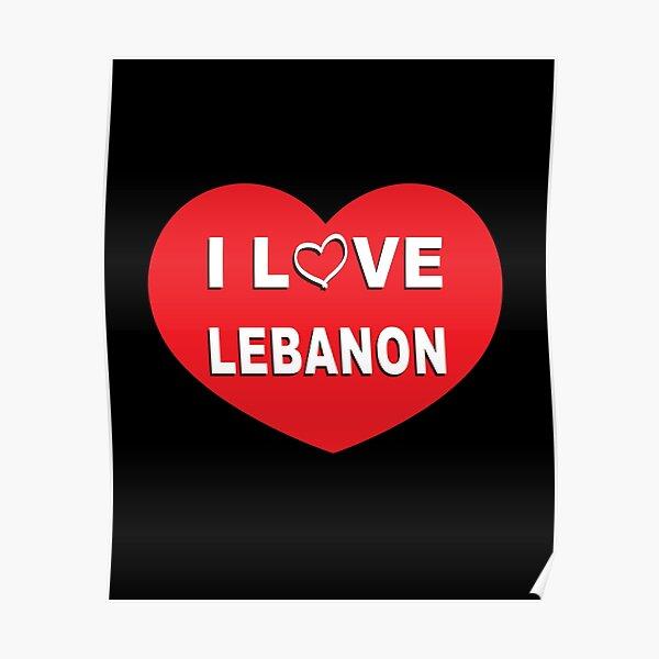 I love Lebanon Poster