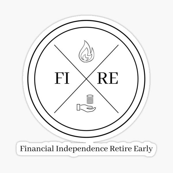 Fuego artístico: Independencia financiera, jubilarse temprano Pegatina