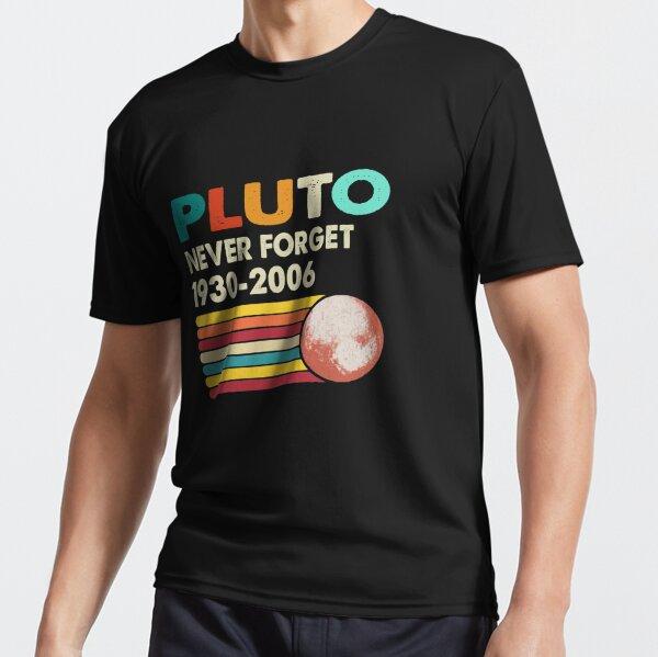 Vergessen Sie niemals Pluto Retro Style Lustige Weltraumwissenschaft Funktionsshirt
