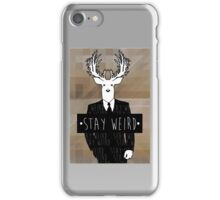•stay weird• deer iPhone Case/Skin