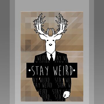 •stay weird• deer by polecatsky