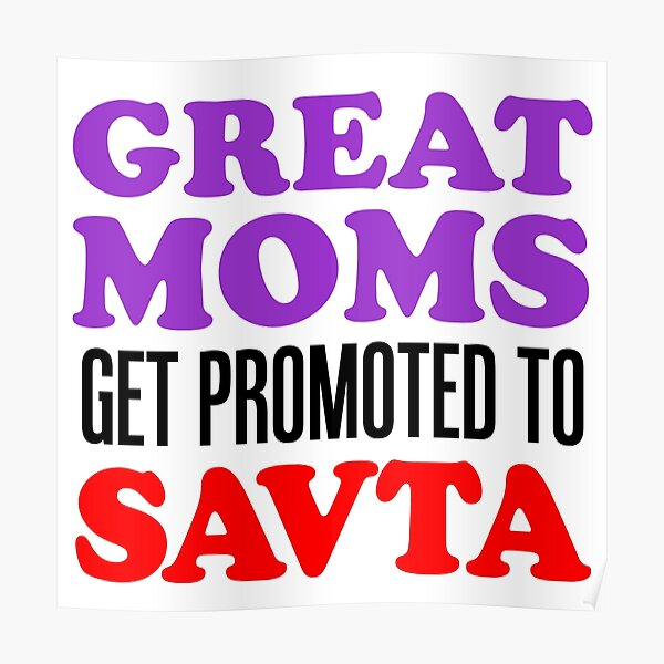 Great Moms Promoted To Savta Jewish Grandfather Poster