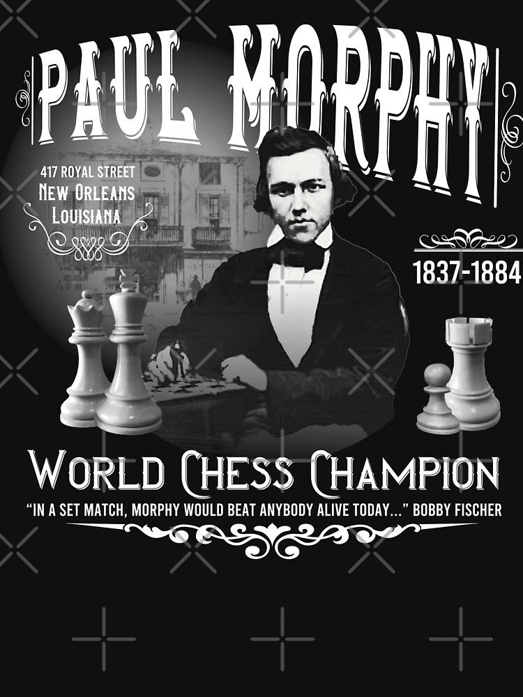 Paul Morphy-World Chess Champion by tshdesigns