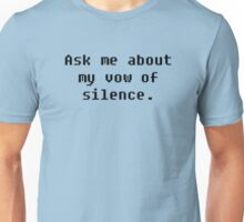 Vow of Silence Unisex T-Shirt