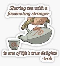 Sharing Tea - Iroh Quote Sticker