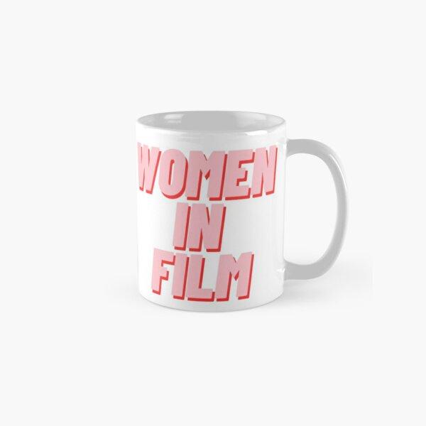 Women in film Classic Mug