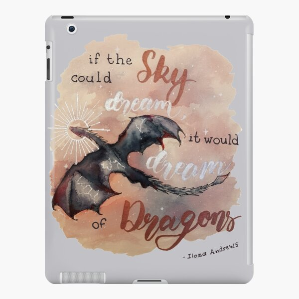 If the sky could dream, it would dream of dragons. by Ilona Andrews iPad Snap Case
