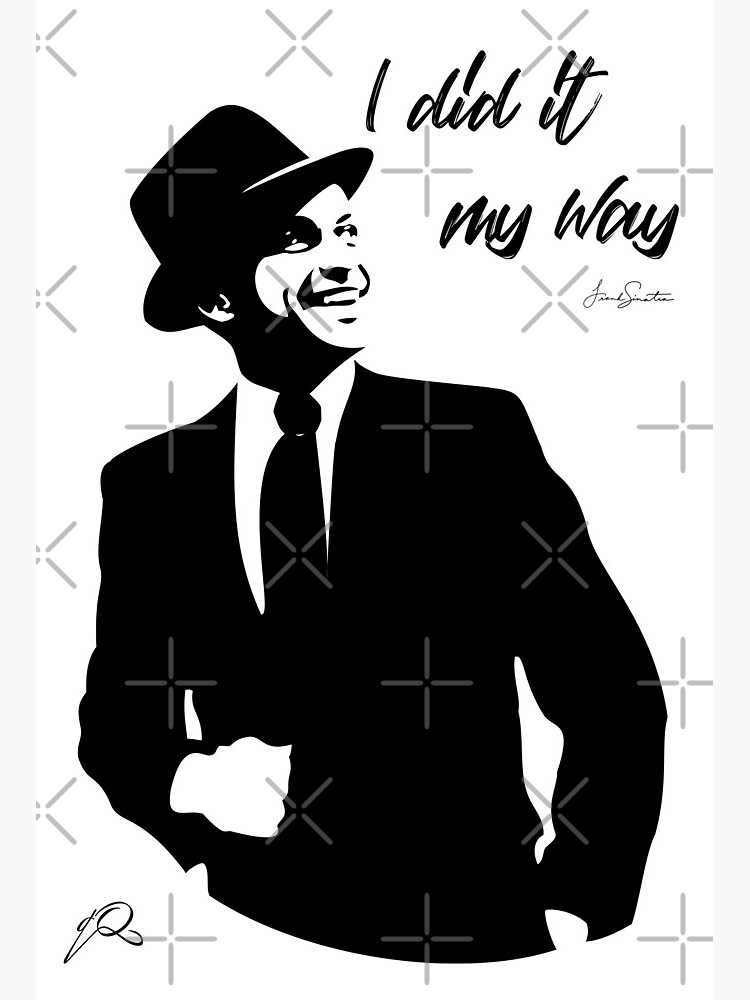 "Frank Sinatra: My Way"" Art Board Print by TQaimari | Redbubble"