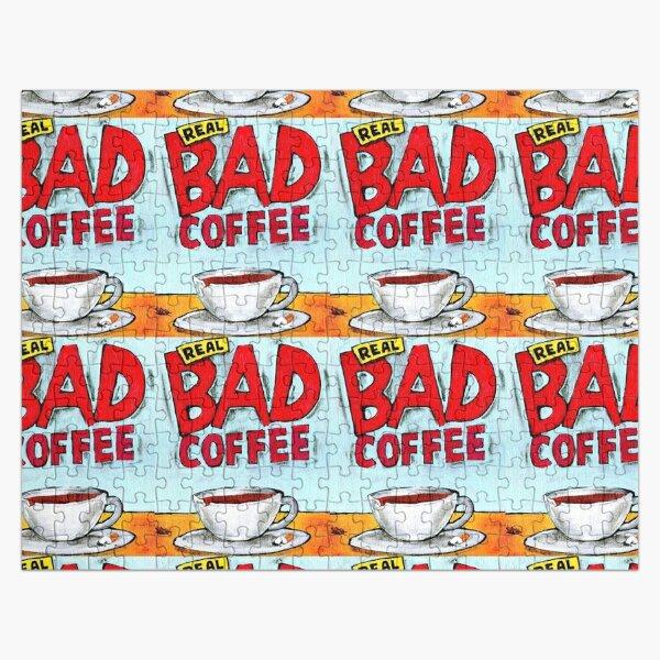 REAL BAD COFFEE Jigsaw Puzzle