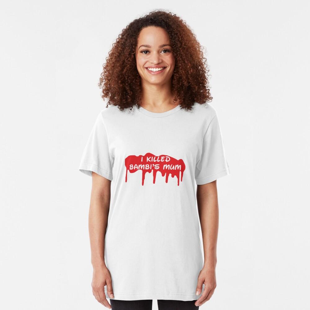 I Killed Bambi's Mum Slim Fit T-Shirt