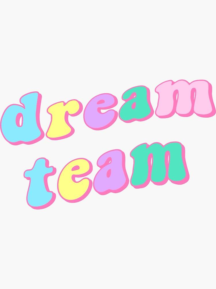 Dream Team by amelierking
