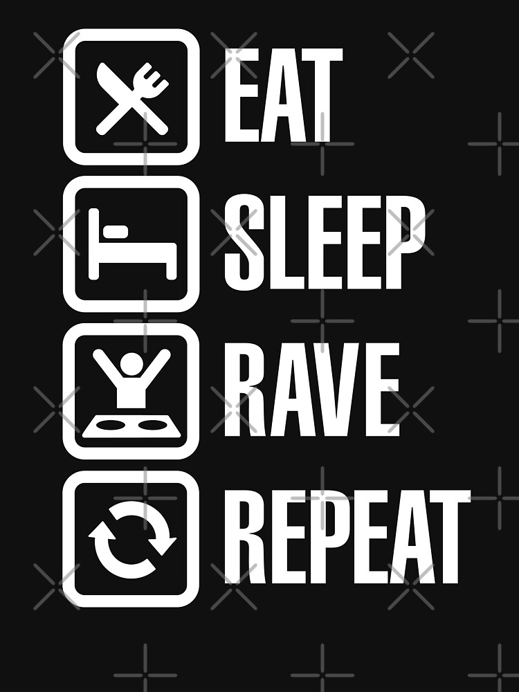 Eat sleep rave repeat | Unisex T-Shirt