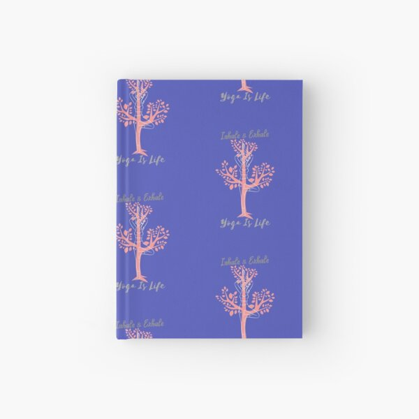 Inhale & Exhale Yoga Is Life Hardcover Journal