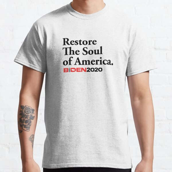 Restore The Soul of America Classic T-Shirt