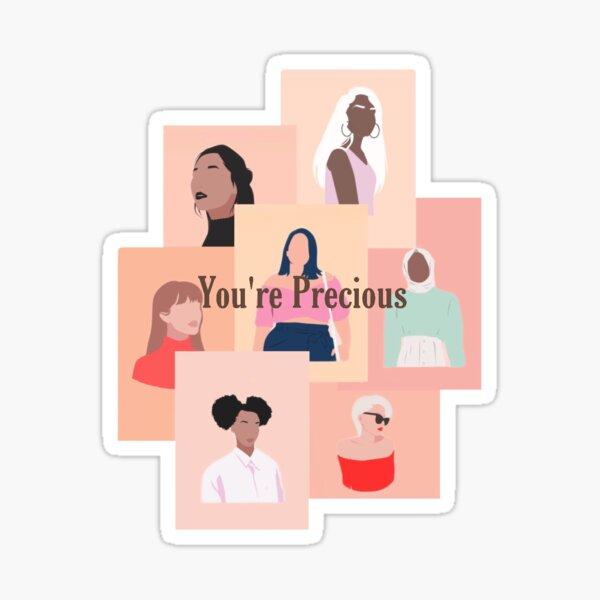 Tu es précieuse Sticker